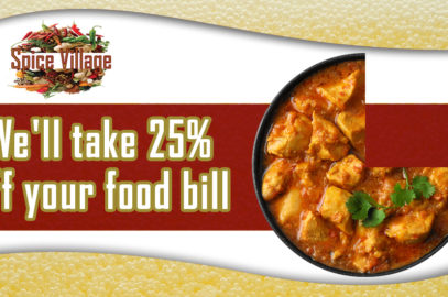Spice Village 25 per cent off food